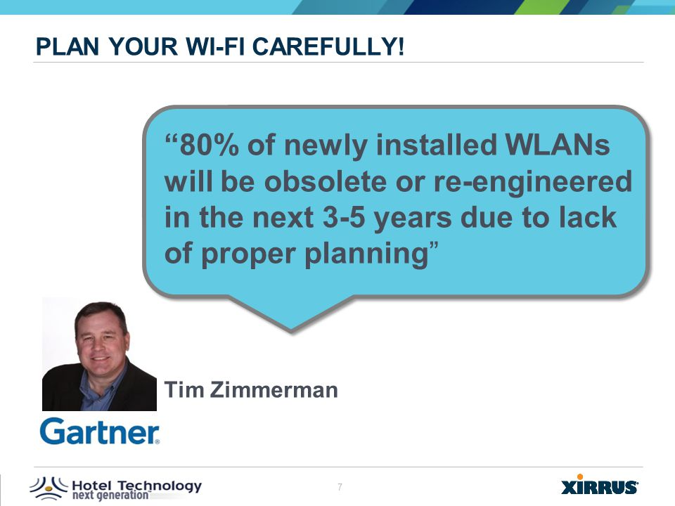 Plan your Wi-Fi carefully!