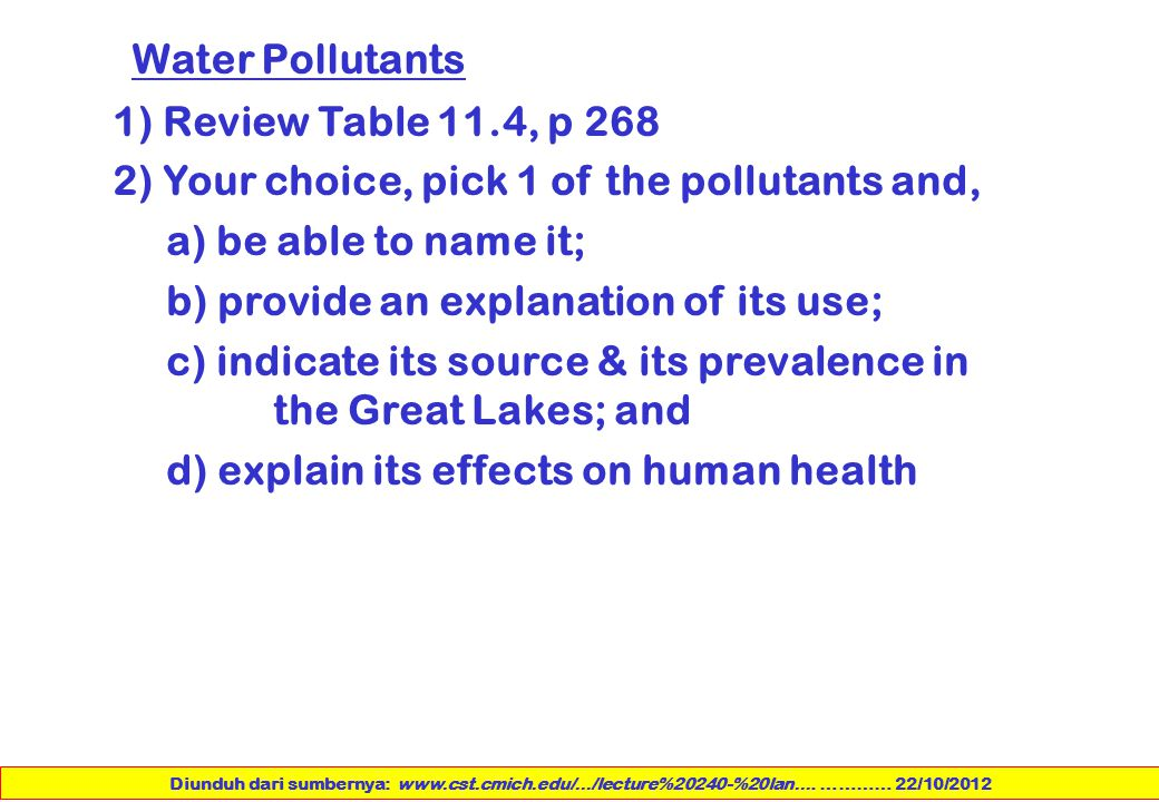 2) Your choice, pick 1 of the pollutants and, a) be able to name it;