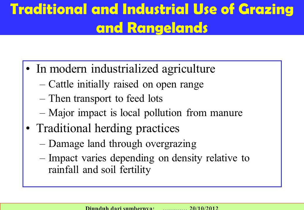 Traditional and Industrial Use of Grazing and Rangelands