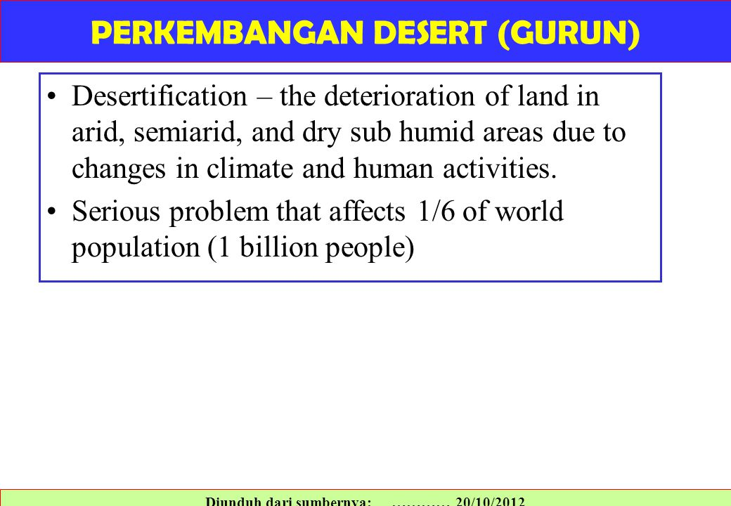 PERKEMBANGAN DESERT (GURUN) Diunduh dari sumbernya: ………… 20/10/2012