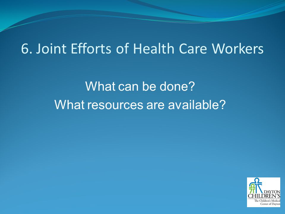 6. Joint Efforts of Health Care Workers
