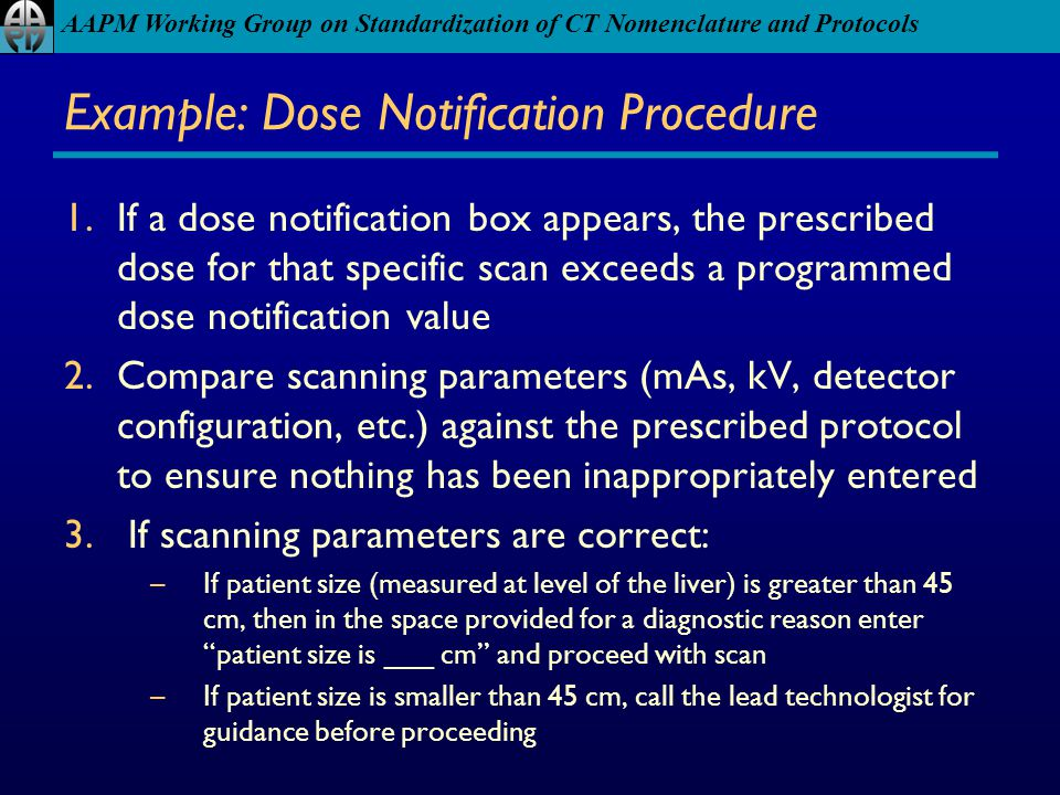 Example: Dose Notification Procedure