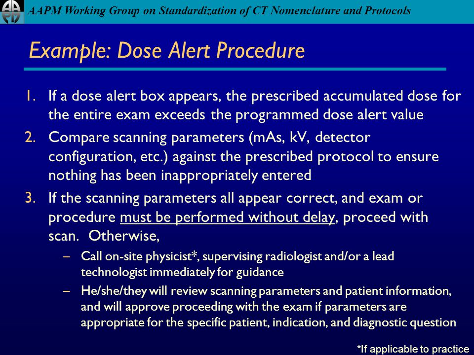 Example: Dose Alert Procedure