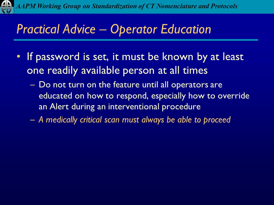 Practical Advice – Operator Education