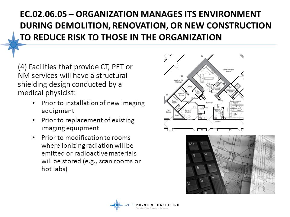 EC.02.06.05 – Organization Manages Its Environment During Demolition, Renovation, Or New Construction To Reduce Risk To Those In The Organization