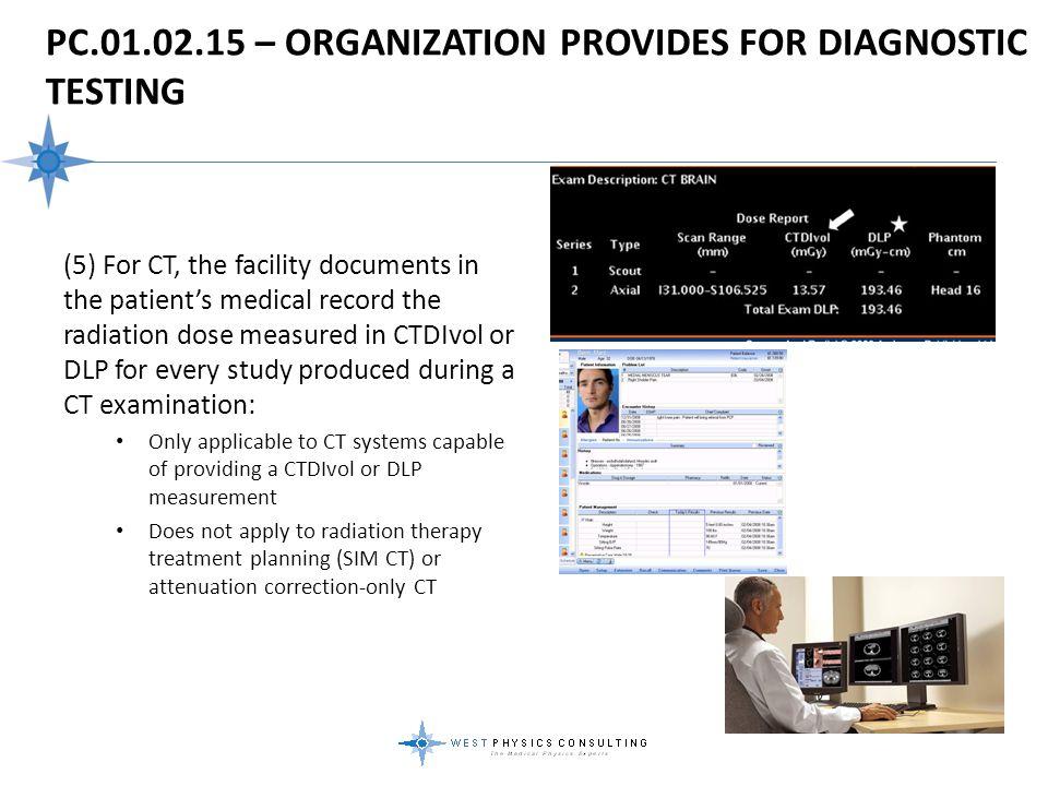 PC.01.02.15 – Organization Provides For Diagnostic Testing