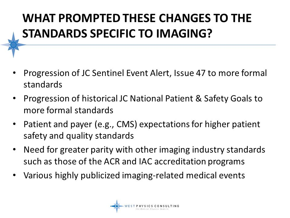 What Prompted These Changes to the Standards Specific to Imaging