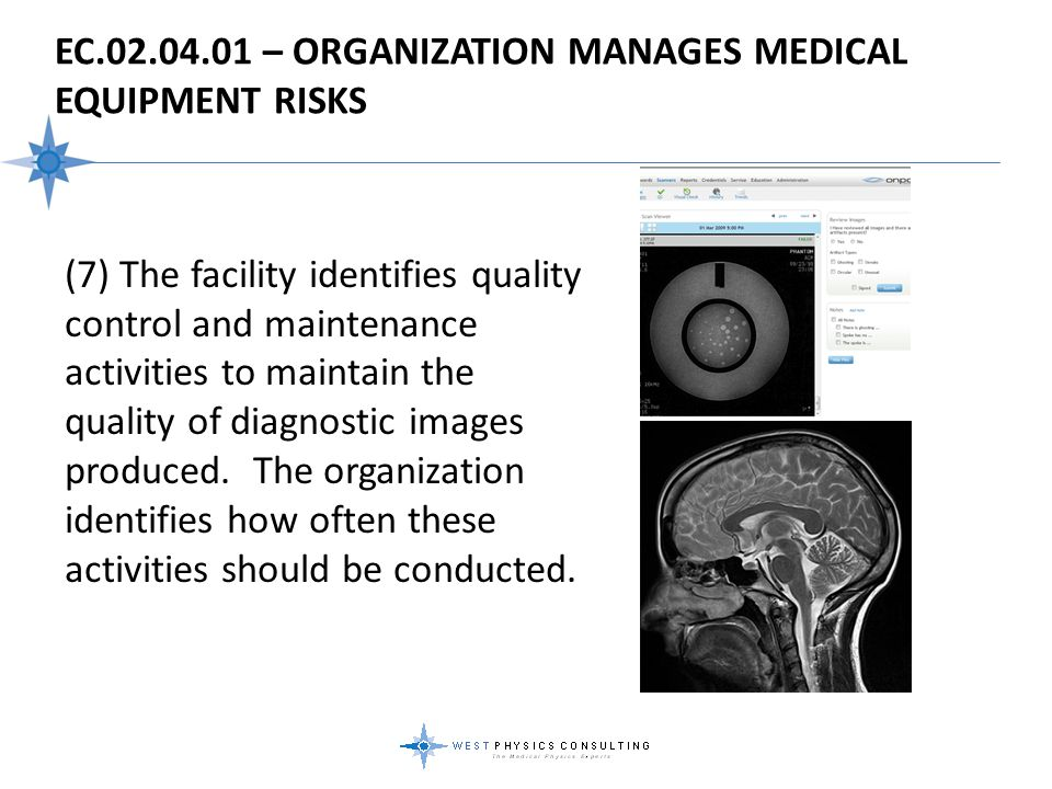 EC.02.04.01 – Organization Manages Medical Equipment Risks