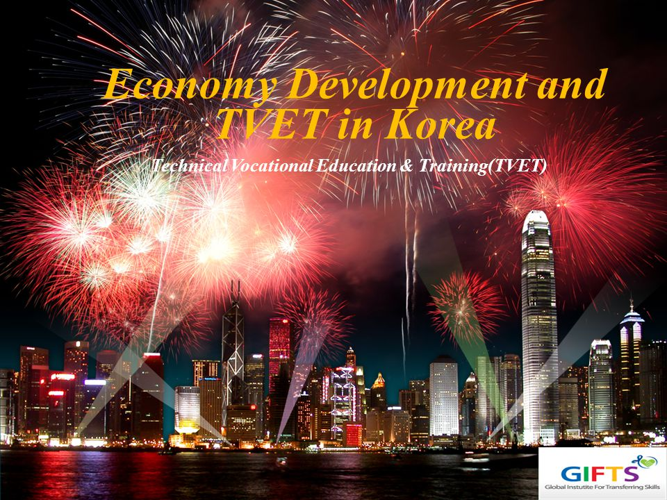 Economy Development and TVET in Korea