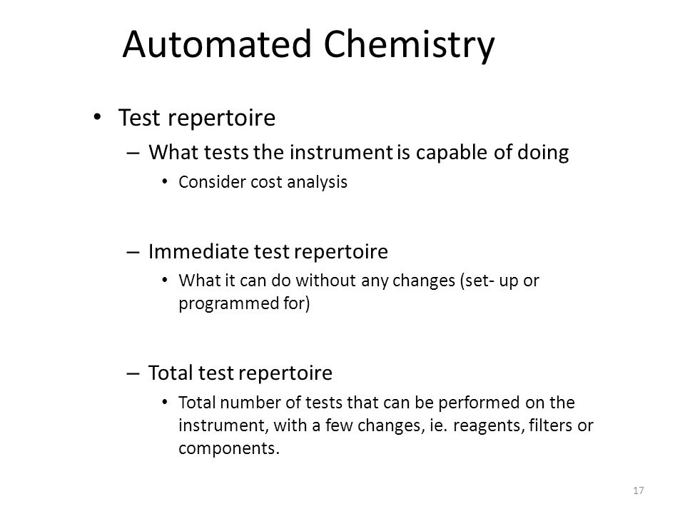 Automated Chemistry Test repertoire