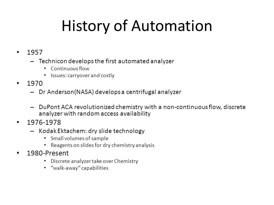 History of Automation 1957 1970 1976-1978 1980-Present