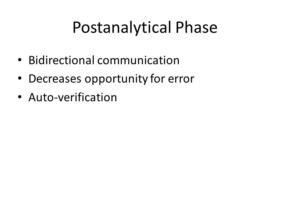Postanalytical Phase Bidirectional communication