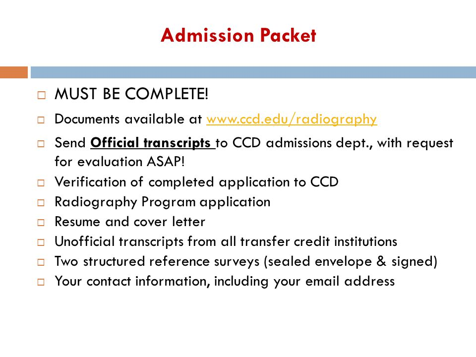 Admission Packet MUST BE COMPLETE!