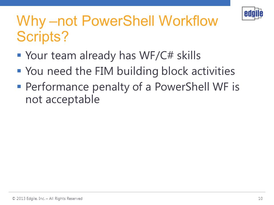 Why –not PowerShell Workflow Scripts