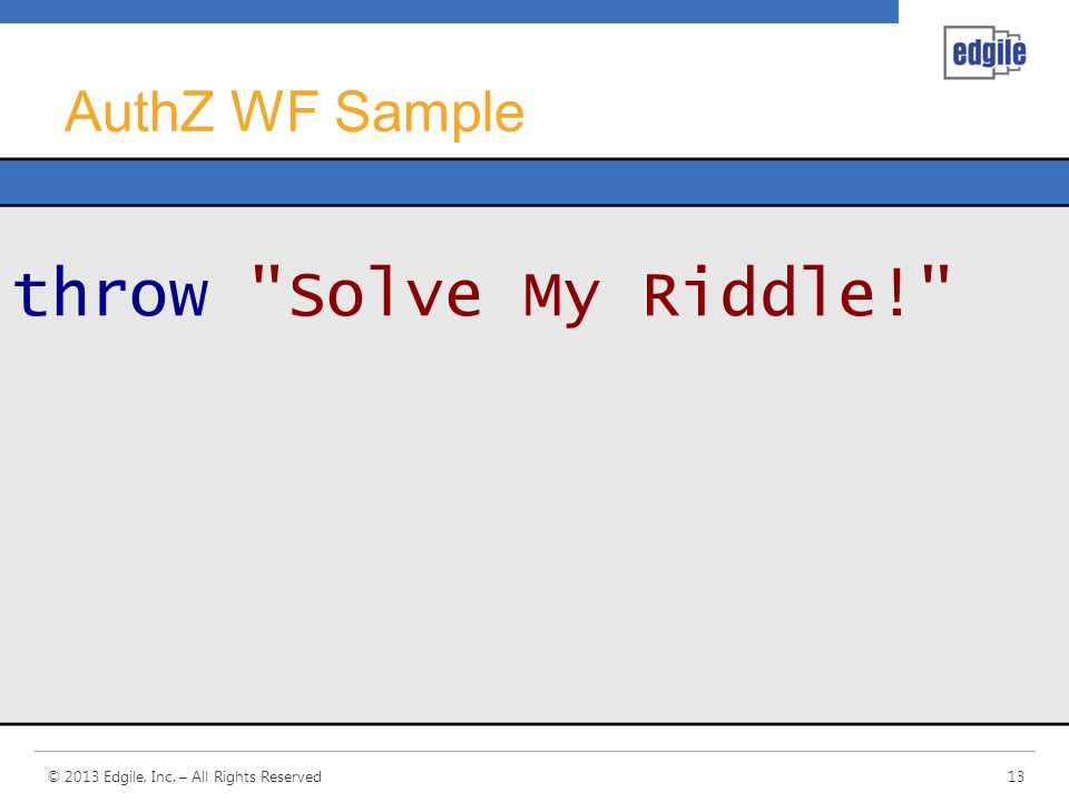AuthZ WF Sample throw Solve My Riddle!