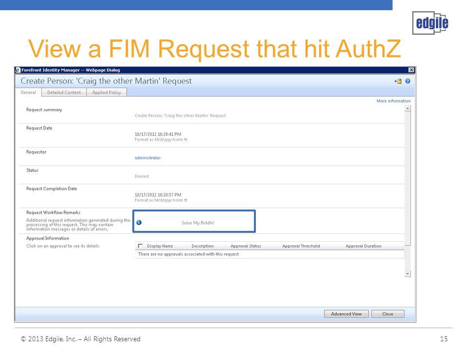 View a FIM Request that hit AuthZ