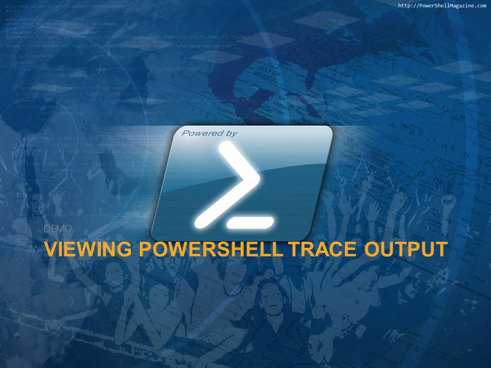 Viewing PowerShell Trace Output