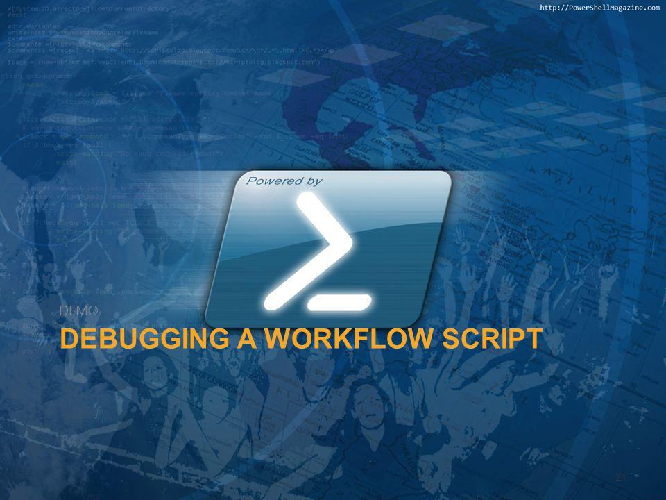 Debugging a Workflow Script