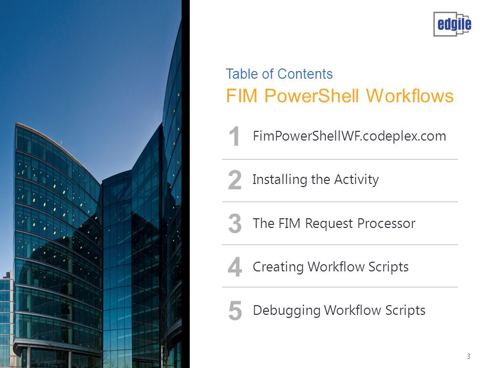 1 2 3 4 5 FIM PowerShell Workflows Table of Contents