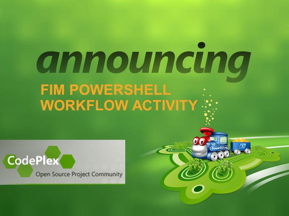 FIM PowerShell Workflow Activity