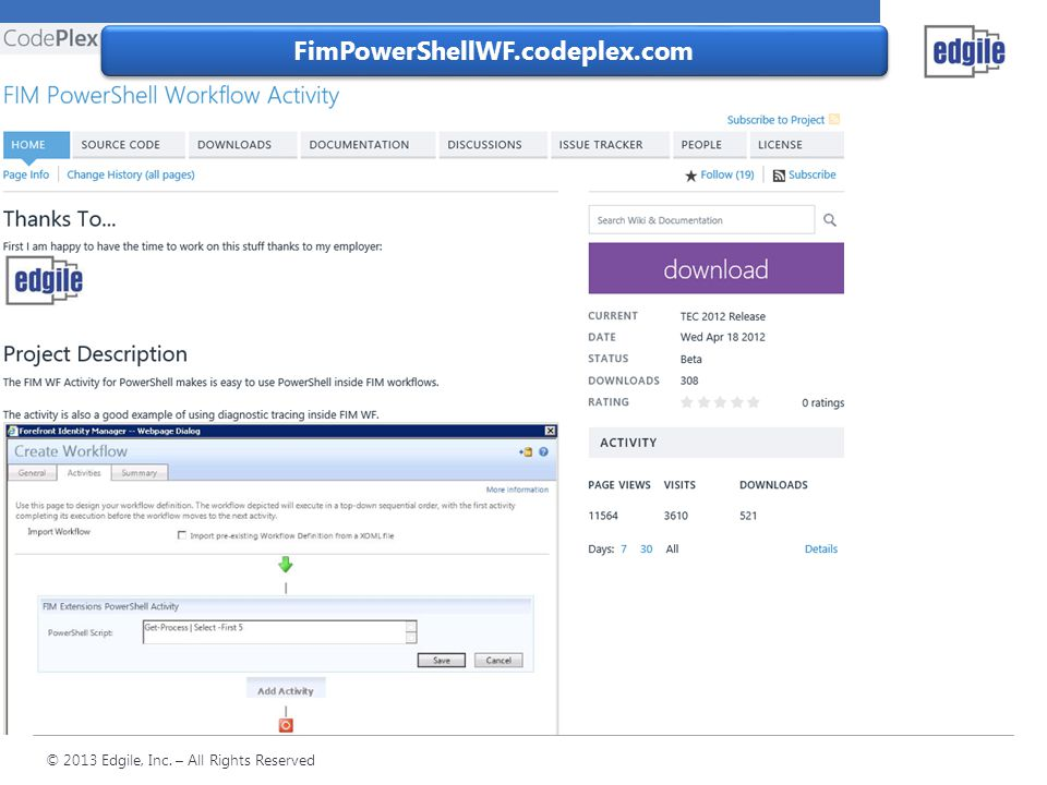 FimPowerShellWF.codeplex.com I use it in production on some very large deployments