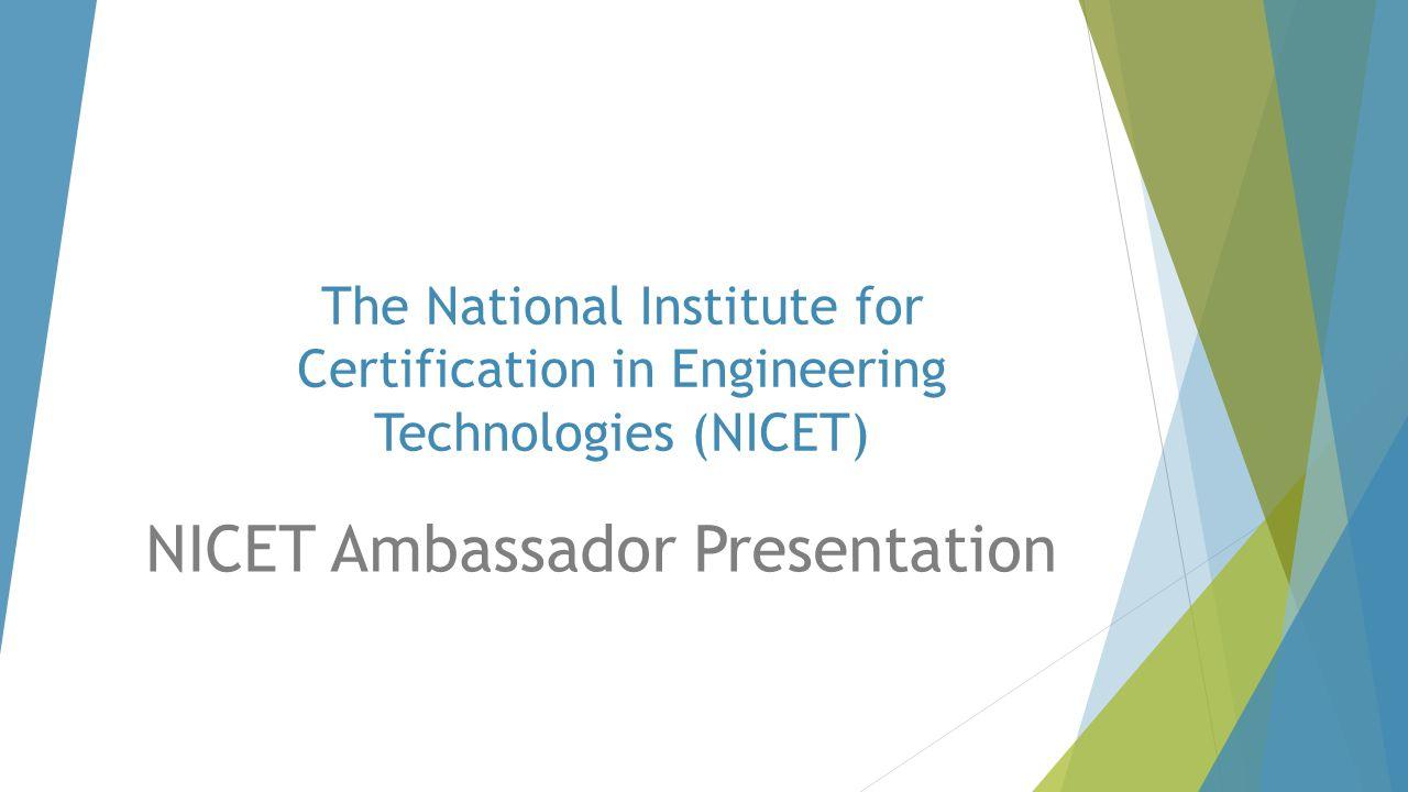 NICET Ambassador Presentation