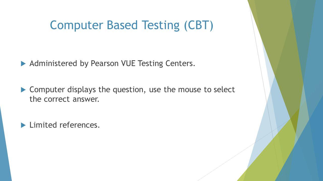 Computer Based Testing (CBT)