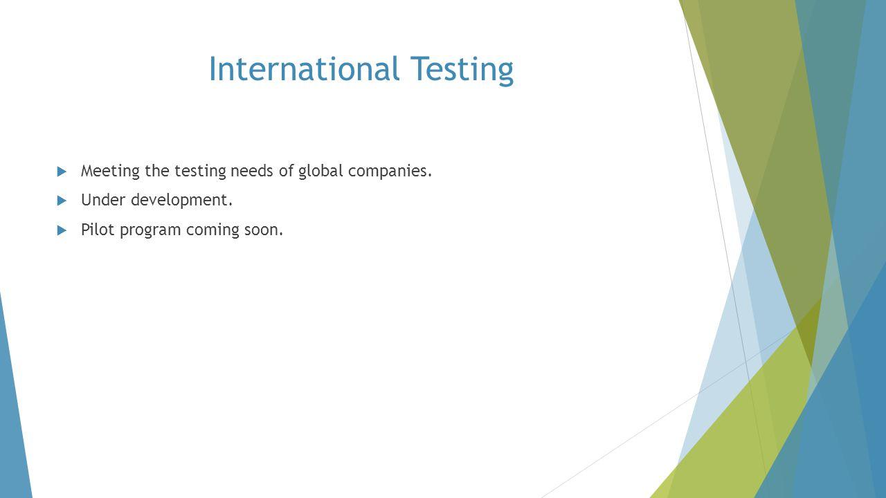 International Testing
