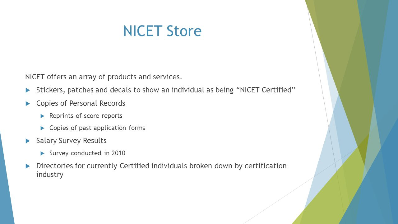 NICET Store NICET offers an array of products and services.