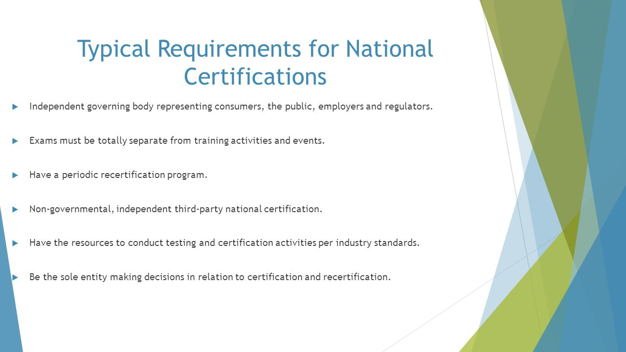 Typical Requirements for National Certifications