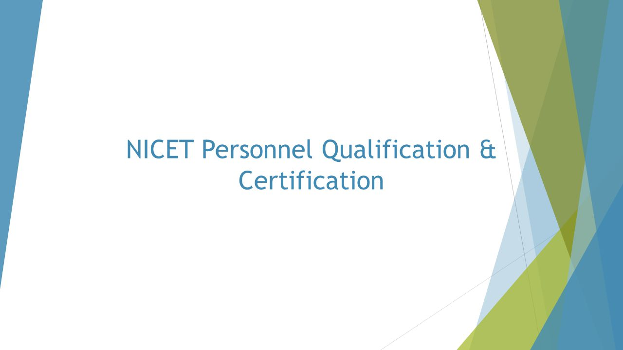 NICET Personnel Qualification & Certification