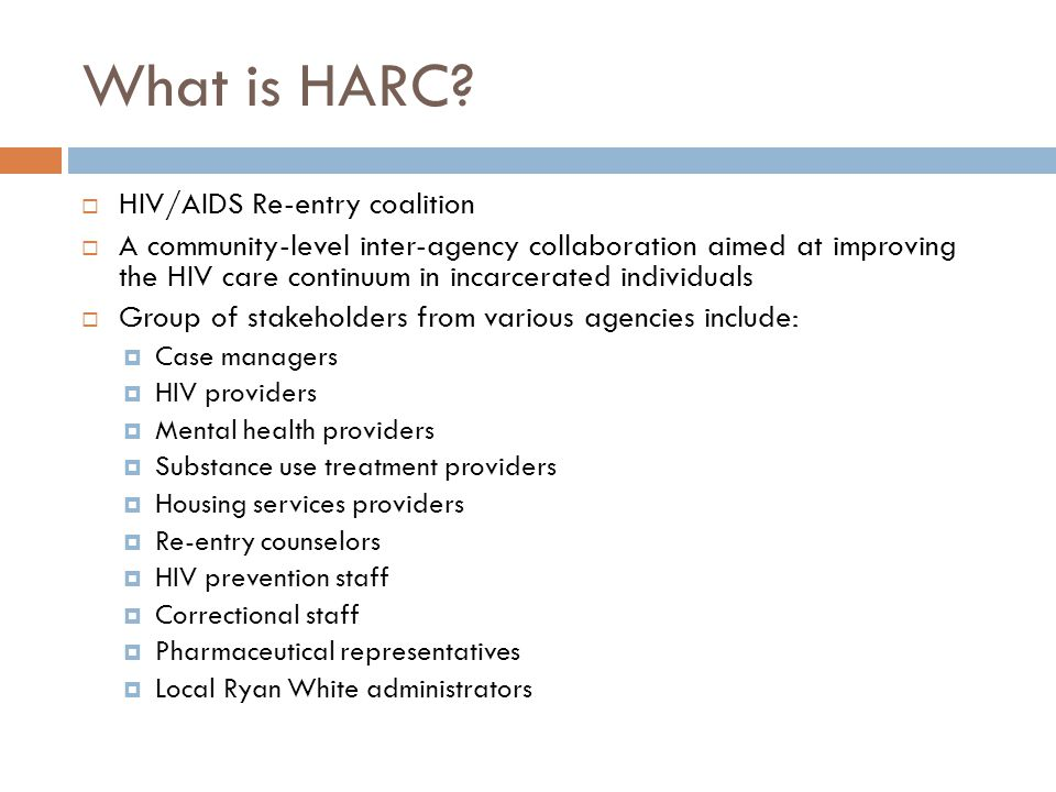 What is HARC HIV/AIDS Re-entry coalition