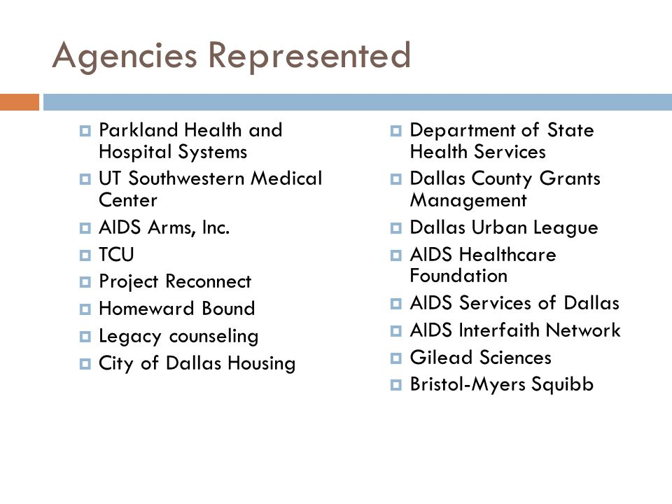 Agencies Represented Parkland Health and Hospital Systems
