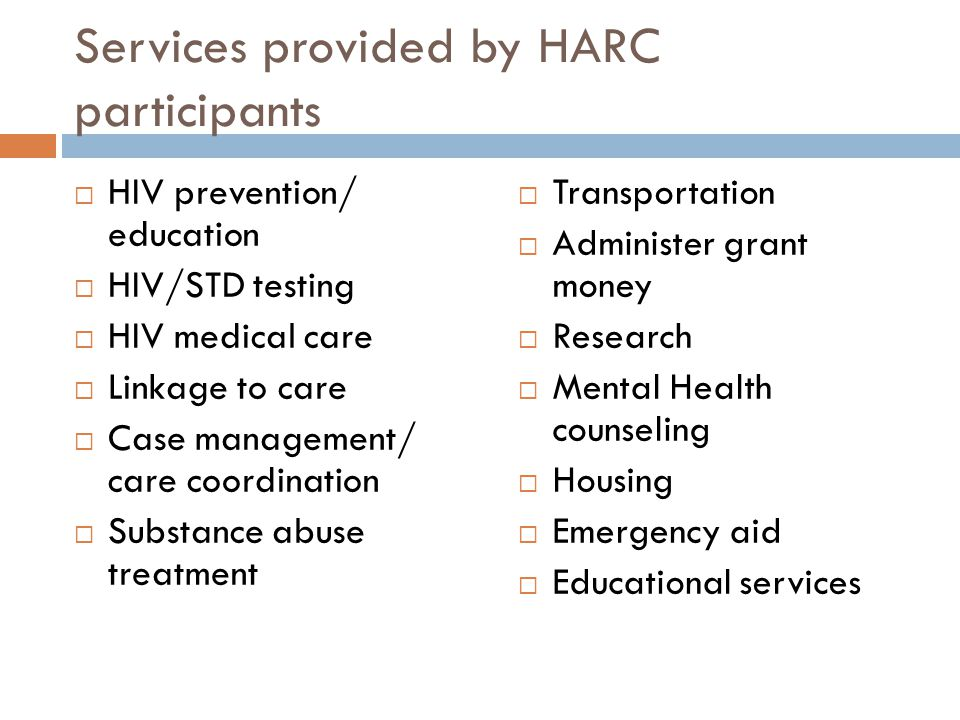 Services provided by HARC participants