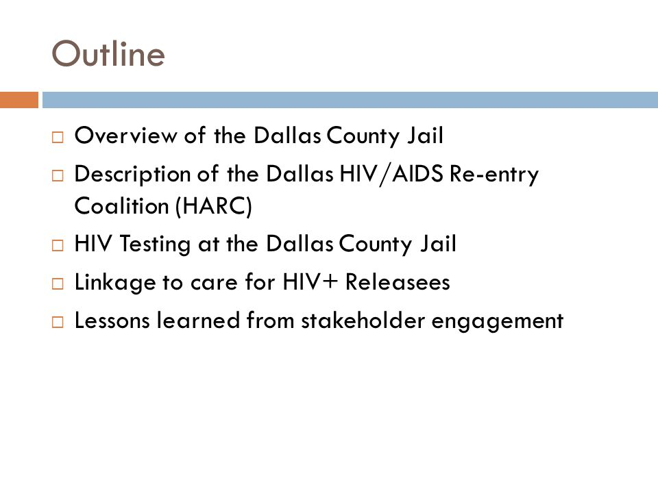 Outline Overview of the Dallas County Jail