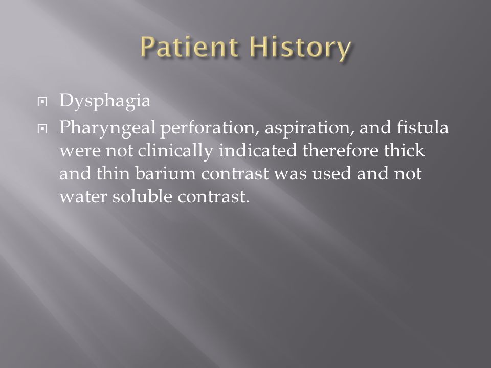 Patient History Dysphagia