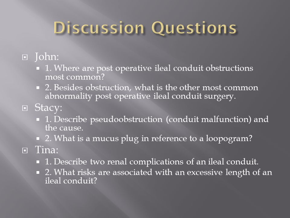 Discussion Questions John: Stacy: Tina: