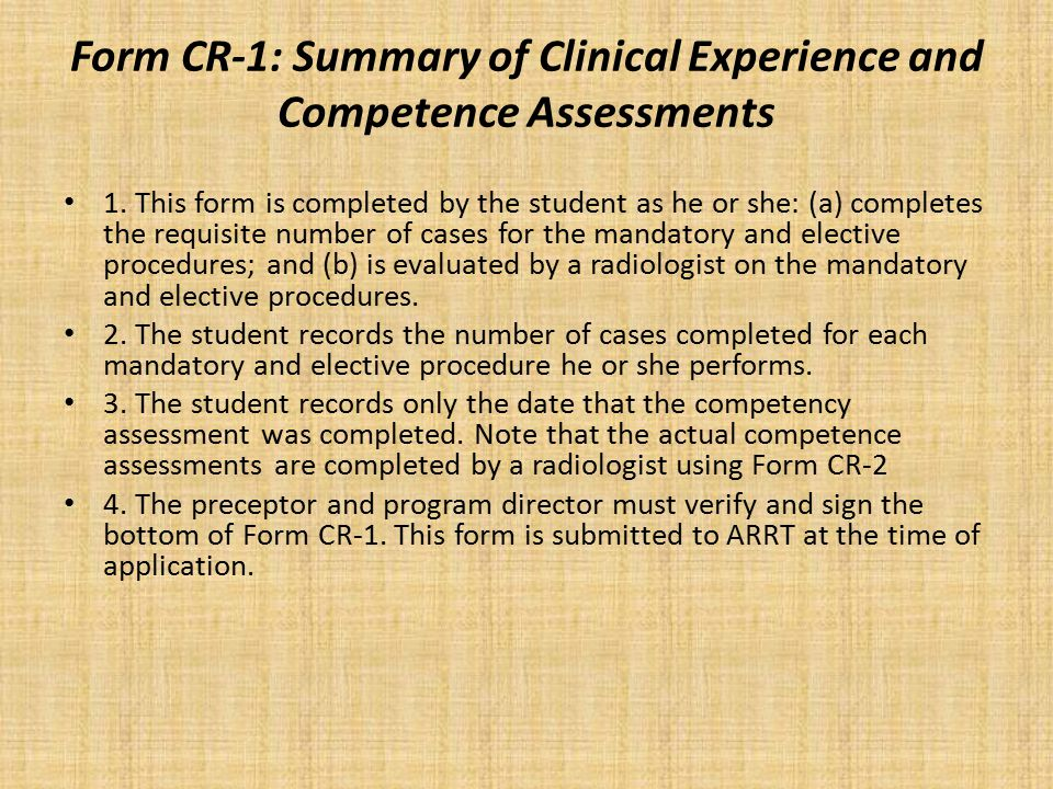 Form CR-1: Summary of Clinical Experience and Competence Assessments