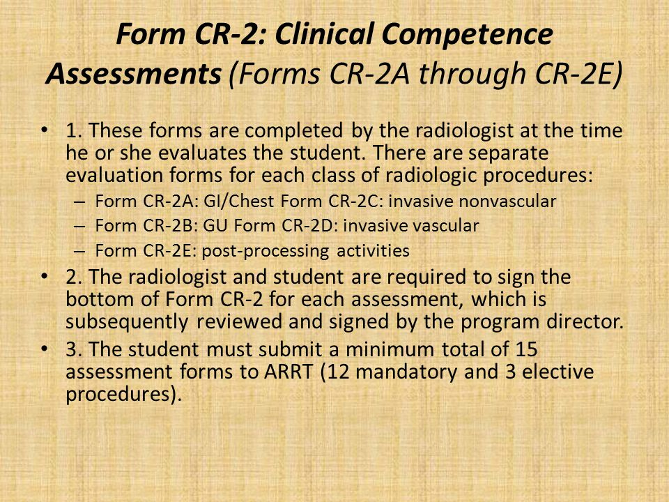 Form CR-2: Clinical Competence Assessments (Forms CR-2A through CR-2E)