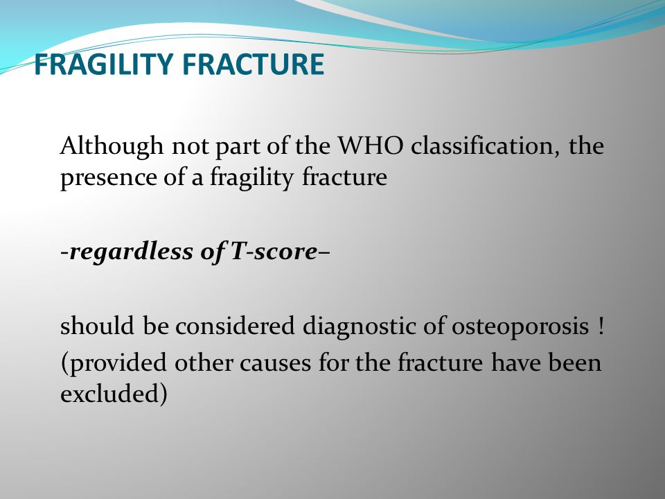 FRAGILITY FRACTURE