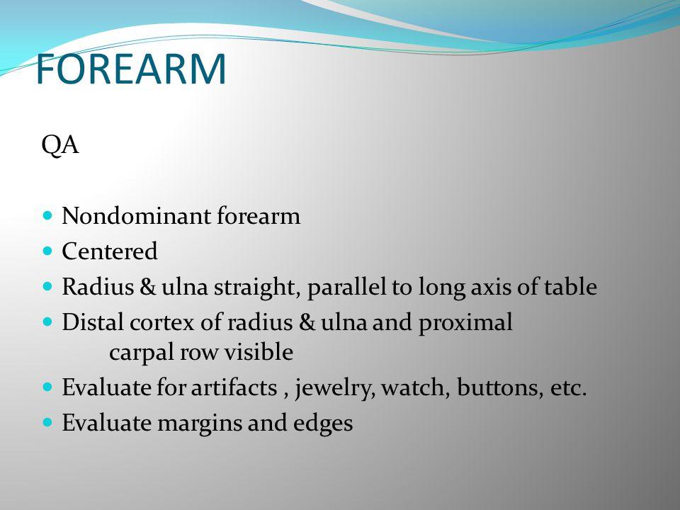 FOREARM QA Nondominant forearm Centered