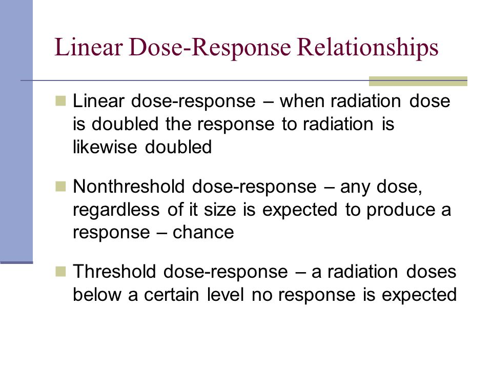 Linear Dose-Response Relationships