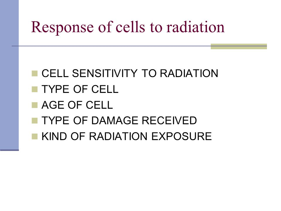 Response of cells to radiation