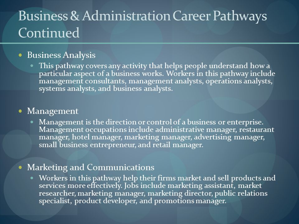 Business & Administration Career Pathways Continued