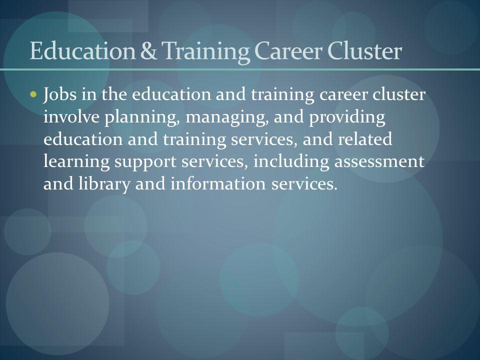 Education & Training Career Cluster