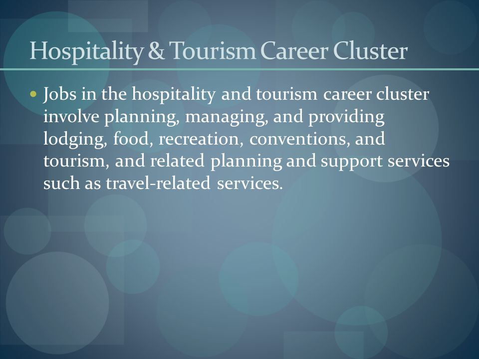Hospitality & Tourism Career Cluster