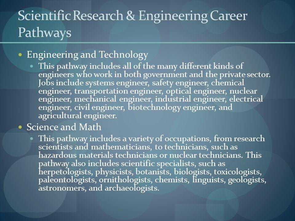 Scientific Research & Engineering Career Pathways