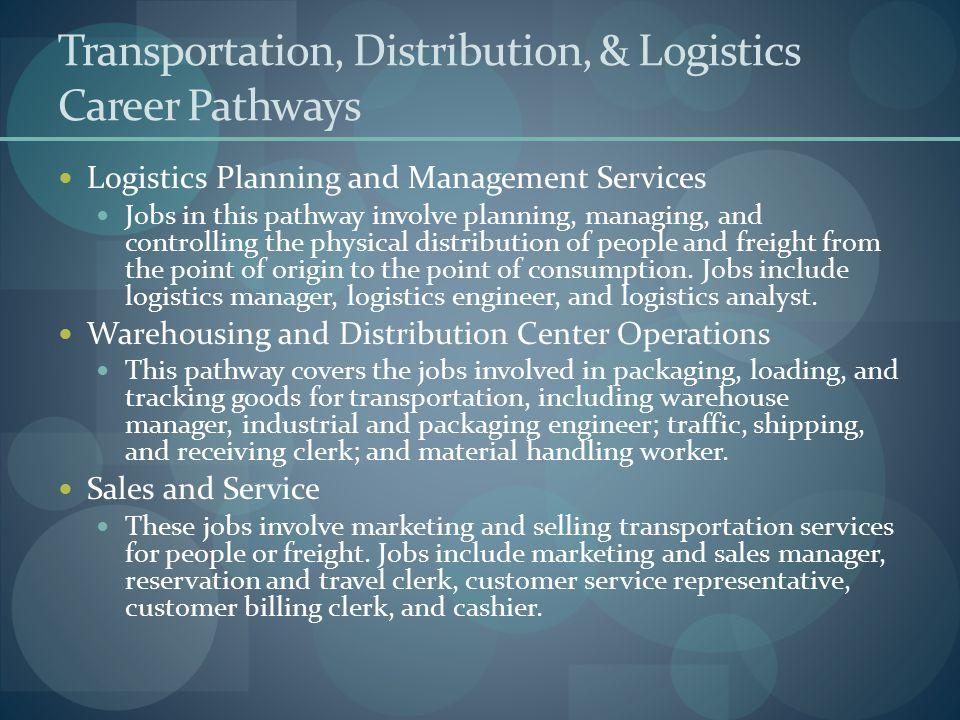 Transportation, Distribution, & Logistics Career Pathways
