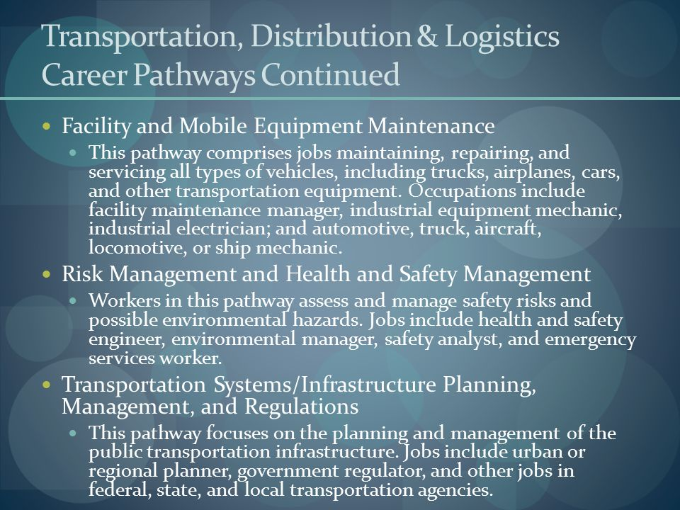 Transportation, Distribution & Logistics Career Pathways Continued