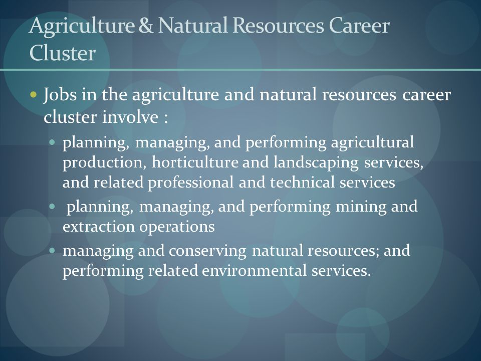 Agriculture & Natural Resources Career Cluster